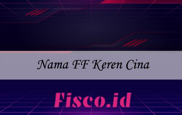 Nama FF Keren Cina