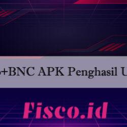 Neo+BNC APK Penghasil Uang