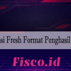 Aplikasi Fresh Format Penghasil Uang