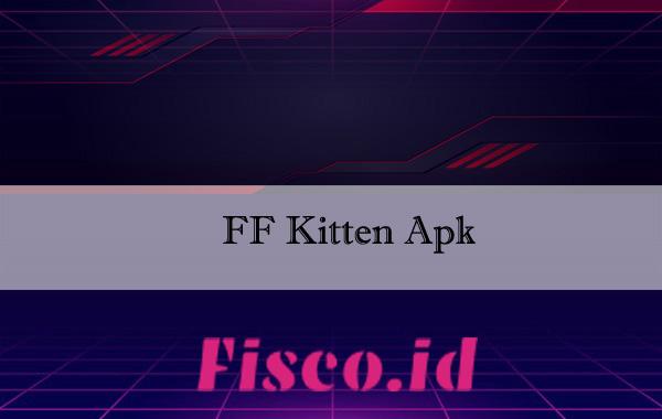 FF Kitten Apk
