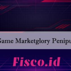 Game Marketglory Penipuan
