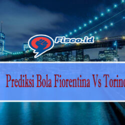 Prediksi Bola Fiorentina Vs Torino