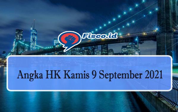 Angka HK Kamis 9 September 2021